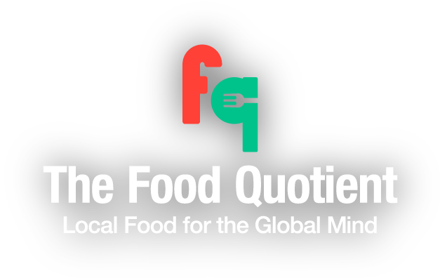 The Food Quotient, Local food for the global mind